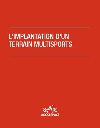 L'implantation d'un terrain multisports